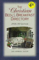 The Christian Bed   Breakfast Directory 1998 99