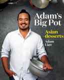 Adam S Big Pot Asian Desserts