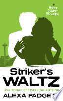 Striker's Waltz