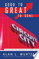 Good to Great to Gone Book