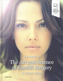 The Art And Science Of Facelift Surgery Book PDF