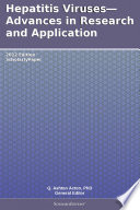 Hepatitis Viruses—Advances in Research and Application: 2012 Edition