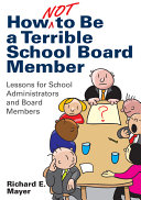 How Not to Be a Terrible School Board Member