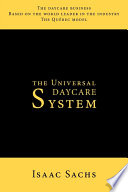 The Universal Daycare System