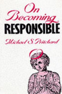 On Becoming Responsible Book