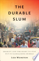 The Durable Slum