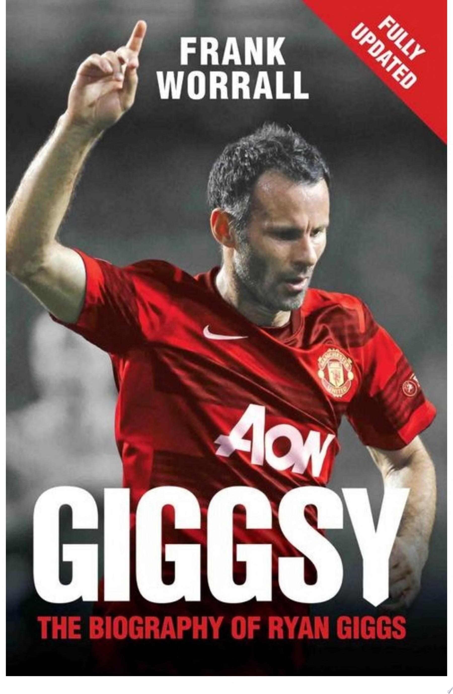 Giggsy   The Biography of Ryan Giggs