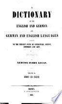 Dictionary of the English and German and German and English Languages