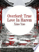 Overlord: True Love In Harem