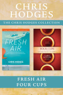 The Chris Hodges Collection: Fresh Air / Four Cups