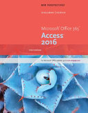 New Perspectives Microsoft Office 365   Access 2016  Intermediate