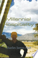 """""""Millennial Hospitality"""" by Charles James Hall"""