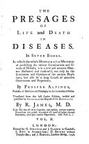 THE PRESAGES OF LIFE AND DEATH IN DISEASES.