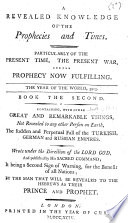 A Revealed Knowledge Of The Prophecies Times Etc Book
