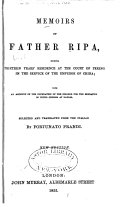 Memoirs of Father Ripa During Thirteen Years  Residence at the Court of Peking in the Service of the Emperor of China
