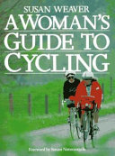 A Woman s Guide to Cycling