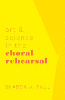 Art   Science in the Choral Rehearsal
