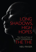 Long Shadows, High Hopes: The Life and Times of Matt Johnson & The The