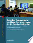 Learning Environments and Learning Achievment in the Russian Federation