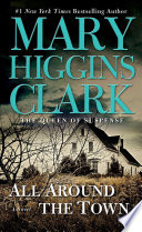 """""""All Around the Town"""" by Mary Higgins Clark"""