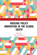 Housing Policy Innovation in the Global South
