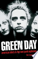 Green Day   American Idiots   The New Punk Explosion