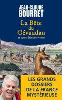 La bête du Gévaudan et autres histoires vraies