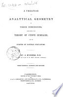A Treatise on Analytical Geometry of Three Dimensions