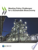 Meeting Policy Challenges for a Sustainable Bioeconomy Book