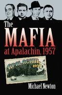 The Mafia at Apalachin, 1957 [Pdf/ePub] eBook