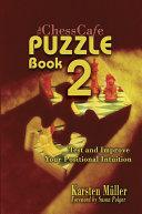 The ChessCafe Puzzle Book 2 ebook