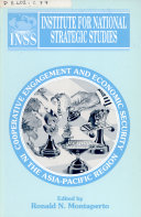 Cooperative Engagement And Economic Security In The Asia Pacific Region Book PDF