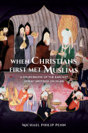 Pdf When Christians First Met Muslims Telecharger