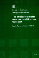 The Effects of Adverse Weather Conditions on Transport