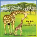 The Little Giraffe Fili
