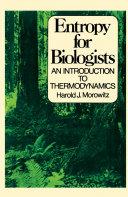 Entropy for Biologists