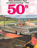 The Golden Age of Advertising-- the 50s