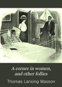 Pdf A Corner in Women, and Other Follies