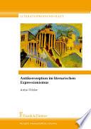 Antikerezeption im literarischen Expressionismus