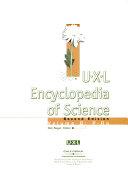 U X L Encyclopedia of Science