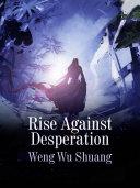 Rise Against Desperation Pdf/ePub eBook