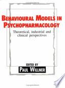 Behavioural Models in Psychopharmacology