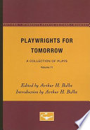 Playwrights for Tomorrow, Volume 11: A Collection of Plays