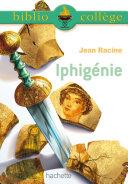 Pdf Bibliocollège - Iphigénie - Racine Telecharger