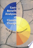 Cost Benefit Analyses Of Climate Changes