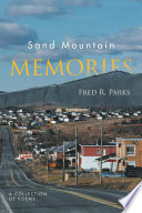 Sand Mountain Memories  : A COLLECTION OF POEMS