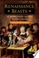 Renaissance Beasts