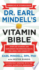 """Earl Mindell's New Vitamin Bible"" by Earl Mindell, Hester Mundis"