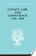 Lunacy Law And Conscience 1744 1845 Book PDF
