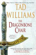 The Dragonbone Chair (Memory, Sorrow and Thorn)